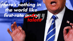 Trump Bragged: 'Nothing in the World Like First-Rate P**sy'