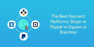 stripe vs paypal vs square vs braintree best payment platform