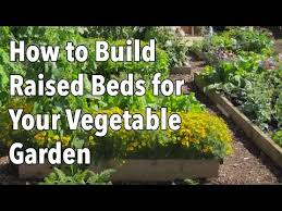 how to build raised garden. Embedded Thumbnail For How To Build A Raised Vegetable Garden