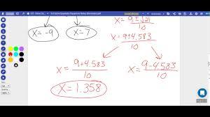 9 8 solve quadratics using any method decimals