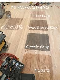 Minwax Stains We Are Considering Pickled Oak Weathered Oak