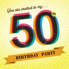 50th Birthday Invitations Templates 50th Birthday Party Invite Template Design Retro Style Vector