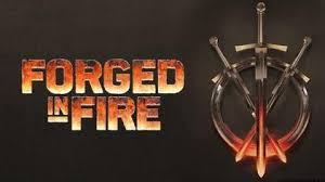 Forged in <b>Fire</b> (TV series) - Wikipedia