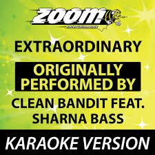 Zoom Karaoke Extraordinary Originally By Clean Bandit Feat
