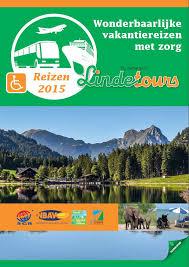 Reisbrochure De Nieuwe Reisbrochure Van Lindetours Zorgreizen Is Uit Toerisme