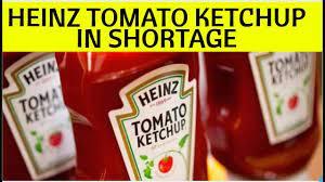 heinz tomato ketchup shortage in Market ...