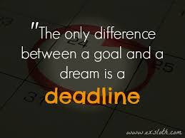 Quotes About Goals And Dreams Best of Goals Dreams Weekly Deadlines Diary Of An ExSloth