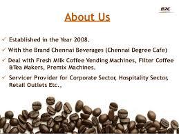 Fresh Milk Coffee Vending Machine In Chennai Cool About Chennai Beverages Fresh Milk Tea Coffee Vending Machine Profile