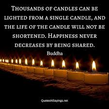 Candle Quotes Interesting Buddha Quote Thousands Of Candles Can Be Lighted