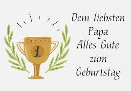 Geburtstagswünsche Für Papa Geburtstagssprüche Für Den Vater