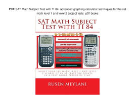 Math 2 Subject Test Score Chart Pdf Sat Math Subject Test With Ti 84 Advanced Graphing