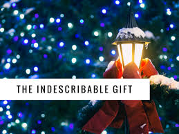 the indescribable gift lifepoint church