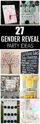 27 Creative Gender Reveal Party Ideas