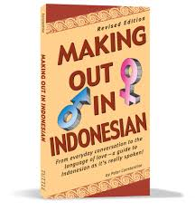 Amazoncom Making Out In Indonesian Revised Edition Making Out