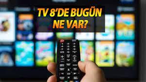 Tv8 yayın akışı 2 Haziran 2021, Tv 8 canlı yayın! Tv 8'de bugün ne var? -  Kocaeli Denge