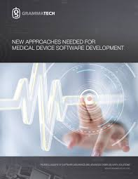 Medical Device Software Design New Approaches Needed For Medical Device Software