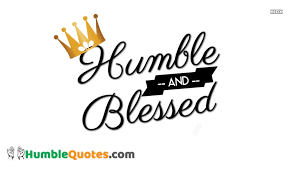 Blessed Quotes Cool Humble And Blessed Humblequotes
