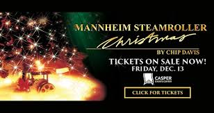 Christmas Event Mannheim Steamroller Christmas Casper Events Center