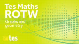 graphs and geometry tes maths resource of the week