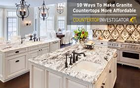10 ways to make granite countertops more affordable