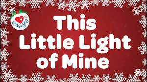 This Little Light Of Mine Meaning This Little Light Of Mine With Lyrics