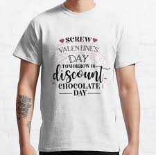 Enjoy fast delivery, best quality and cheap price. Anti Valentines Day T Shirts Redbubble