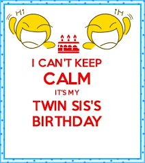 I Love My Twin Sister Quotes Impressive Funny Birthday Wishes For Twin Sister Happy Birthday Wishes
