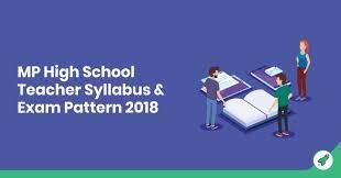 Mp High School Teacher Syllabus Exam Pattern 2018 Download Pdf