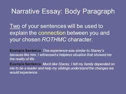 narrative essay body paragraph the body paragraph will develop  narrative essay body paragraph two of your sentences will be used to explain the connection