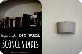 super simple diy wall sconce shades