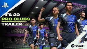 FIFA 22 - Official Pro Clubs Trailer