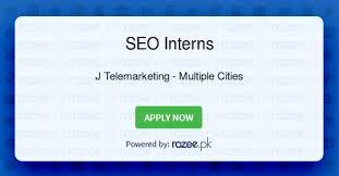 Seo Interns Seo Interns Job Islamabad Rawalpindi J Telemarketing