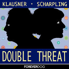 Double Threat with Julie Klausner & Tom Scharpling