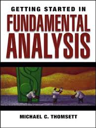 Getting Started In Fundamental Analysis By Michael C