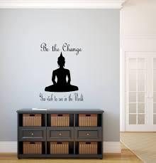 be the change decal be the change yoga buddha wall decal buddah wall decal be the light change the world yogi gifts buddha wall art