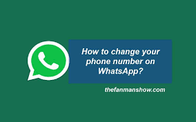 How To Change Your Phone Number How To Change Your Phone Number On Whatsapp In Iphone And Android