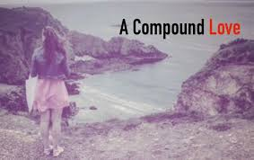 LA Festival Feature Script: A Compound Love, by Wesley Chambers – Submit  your story logline and showcase it on this network. Or, submit to get your  story made into a Video Pitch