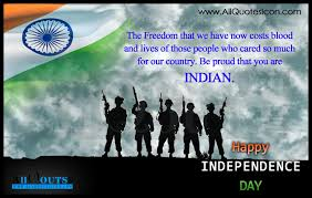 Beautiful Quotes On Independence Day India Best Of India Independence Day Greetings In English HD Wallpapers Best Happy