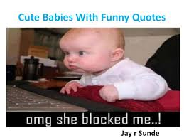 Cute Funny Quotes Awesome Jay R Sunde Cute Babies With Funny Quotes