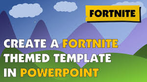 Create A Fortnite Themed Powerpoint Template Youtube