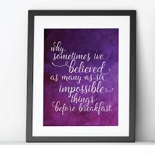 Through The Looking Glass Quotes Cool Alice Through The Looking Glass Printable Quotes Hey Let's Make Stuff