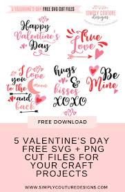 Scroll down to see all of the cute files that are included in this bundle. 5 Free Valentine S Day Svg Files And Printables Simply Couture Designs