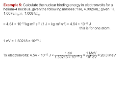 43 example 6 calculate the binding energy of a uranium 235 nucleus in electron volts the mass of one uranium 235 atom is 235 0439m u given 1 h