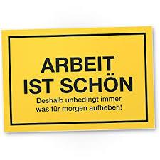 Dankedir Arbeit Ist Schön Kunststoff Schild Mit Spruch Türschild