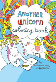 another unicorn coloring book for grown ups and kids of all ages