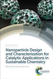 Nanoparticle Design and Characterization for Catalytic Applications ...