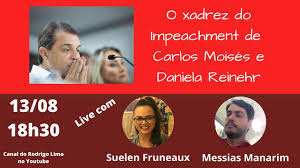 O xadrez do impeachment de Carlos Moisés e Daniela Reinehr - YouTube
