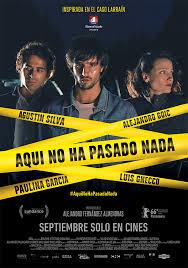 Aquí no ha pasado nada (2016)