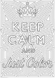 Keep Calm And Color Keep Calm Adult Coloring Pages