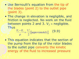 bernoulli 39 s equation pump. use bernoulli s equation from the tip of blades (point 2) to 39 pump t